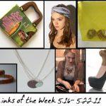 DIY Links of the Week 5.16 – 5.23.11