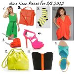 Trend Alert! Bright, Bold Neon Colors for Spring 2012 and Nine Covetable Pieces