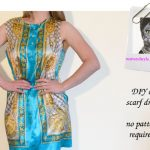 DIY Bloggers Fashion Week Tutorial 3: D&G-Inspired Scarf Dress by A Matter of Style