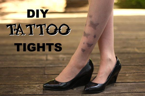 Diy Super Easy Tattoo Tights Chic Creative Life