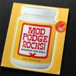 ModPodge Rocks! Decoupage Your World Book Review and Giveaway