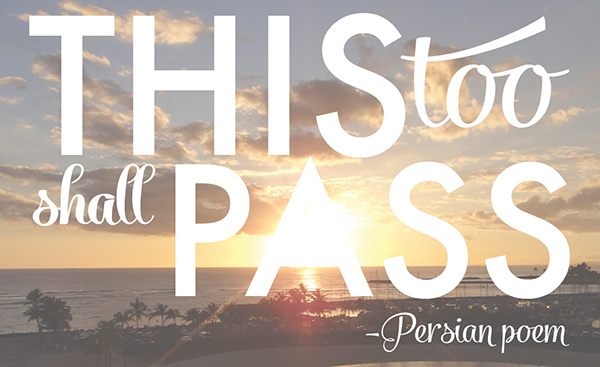Quote: This Too Shall Pass - Chic Creative Life