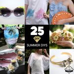 25 Fashionable Summer DIY's