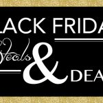 Black Friday – Small Business Saturday – Cyber Monday Steals and Deals