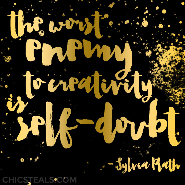 The Worst Enemy to Creativity is Self-Doubt typography quote by Sylvia Plath