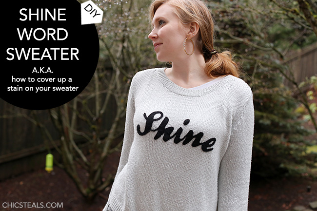 diy-shine-word-sweater-how-to-cover-up-stain-chic-steals
