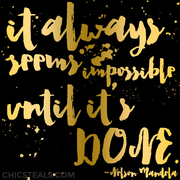It Always Seems Impossible Until It's Done Gold Typography quote
