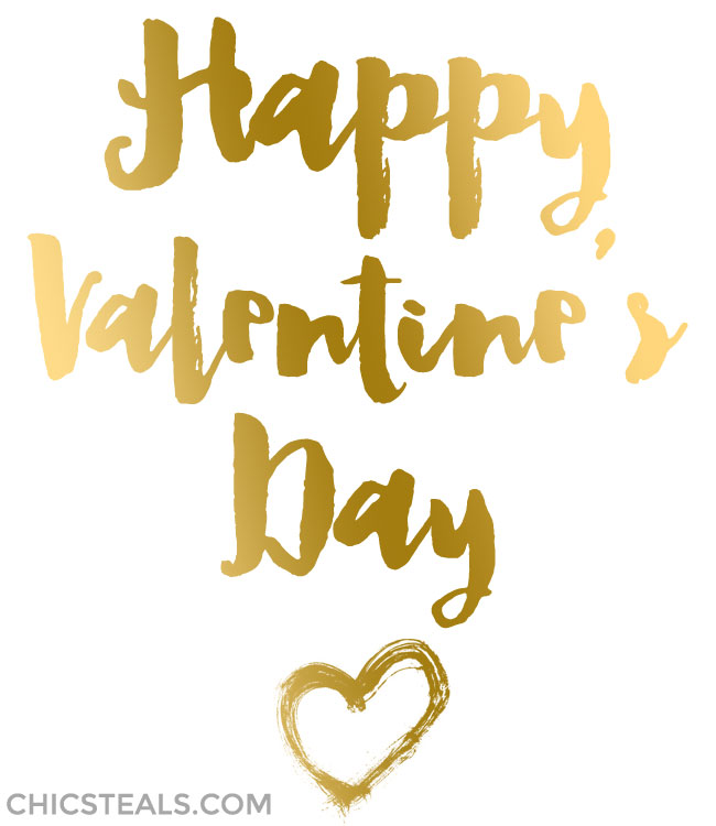 Happy Valentine's Day from Chic Steals gold typography