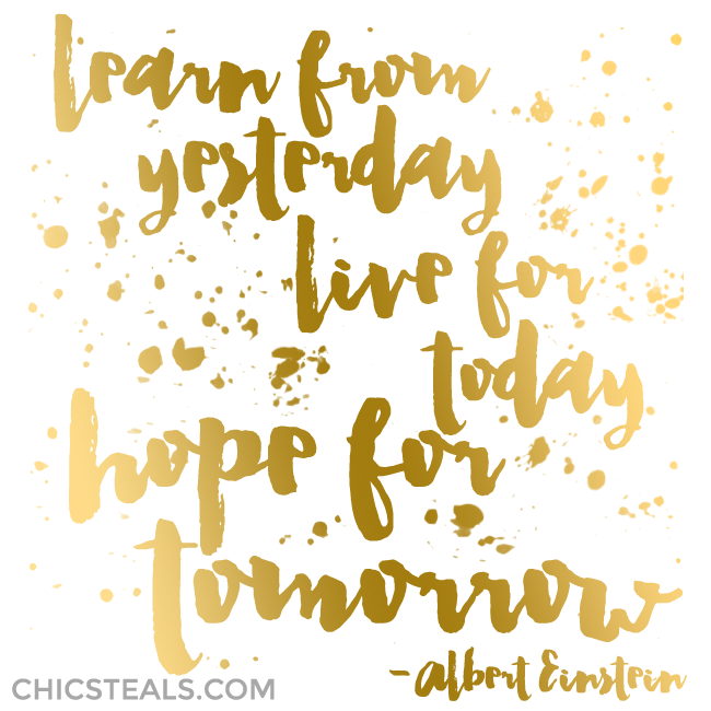 Learn from Yesterday Albert Einstein gold typography quote