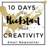 10 Days to Kickstart Your Creativity Launching Tomorrow!
