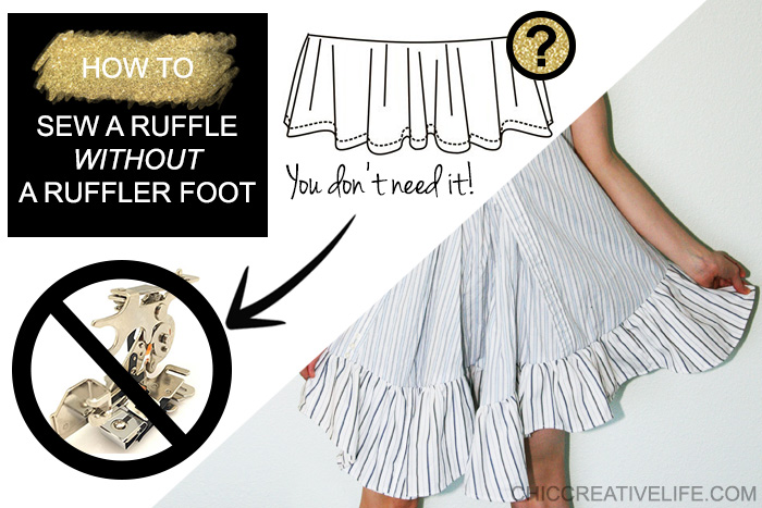 How to Sew a Ruffle Without a Ruffler Foot Chic Creative Life