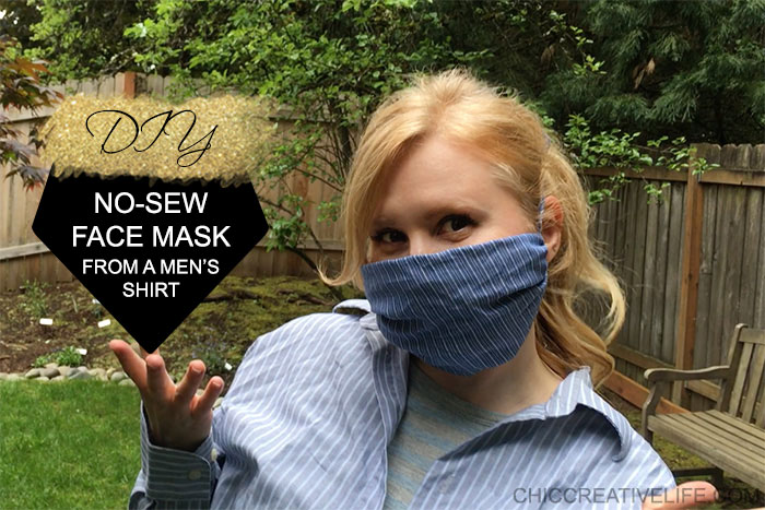 DIY No Sew Face Mask from a Men's Shirt by Chic Creative Life